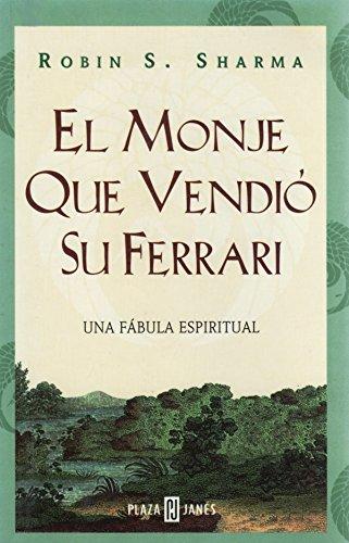 9788401011894: El Monje Que Vendio Su Ferrari: Unda Fabula Espiritual (The Monk Who Sold His Ferrari)