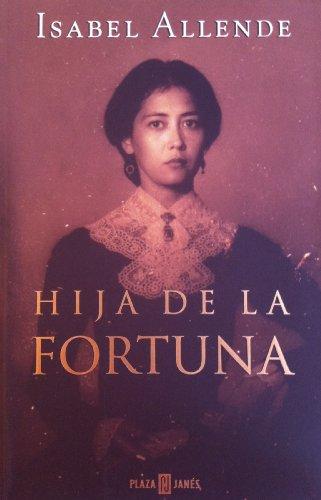 9788401012105: Hija de la Fortuna (in Spanish) (Spanish Edition)