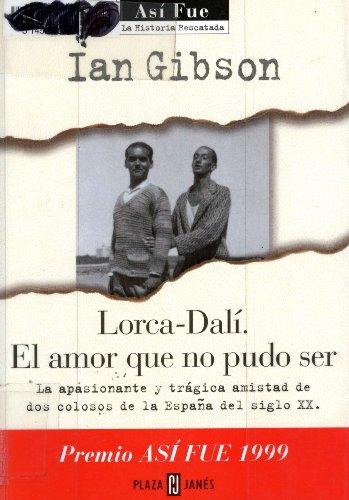 9788401012174: Lorca-dali, el amor que no pudo ser