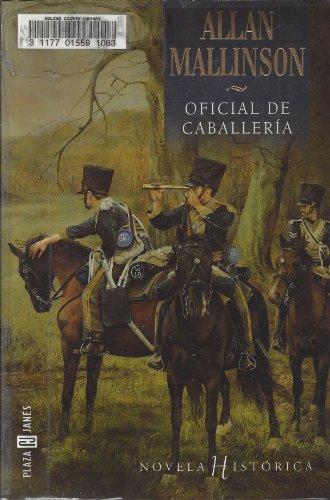 9788401012686: Oficial de Caballeria (Spanish Edition)