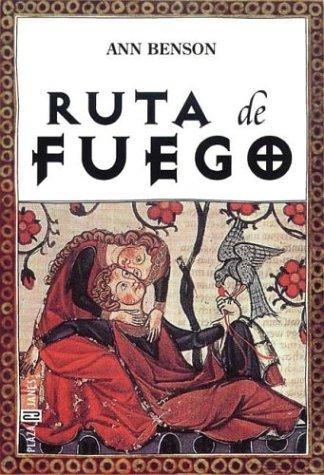 9788401012723: Ruta de Fuego (Spanish Edition)