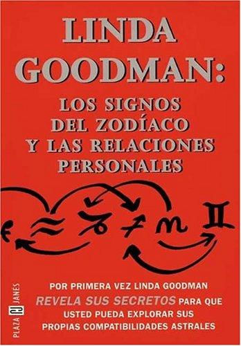 9788401012815: Linda Goodman: Los Signos Zodiaco, Relaciones Pers