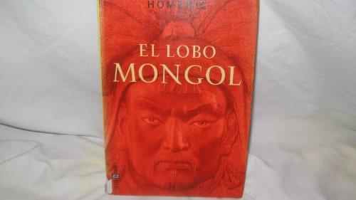 9788401013300: El Lobo Mongol
