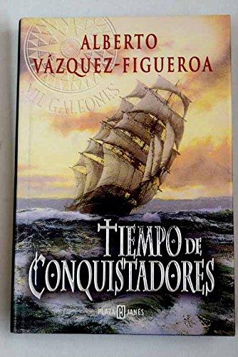 9788401013386: Tiempo de conquistadores