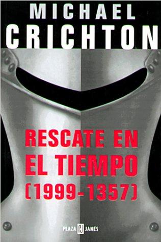 9788401013584: Rescate en el tiempo (1999-1357)