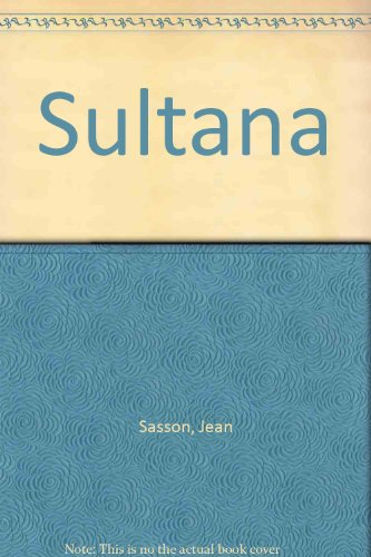 Sultana (Spanish Edition) (8401014018) by Jean Sasson