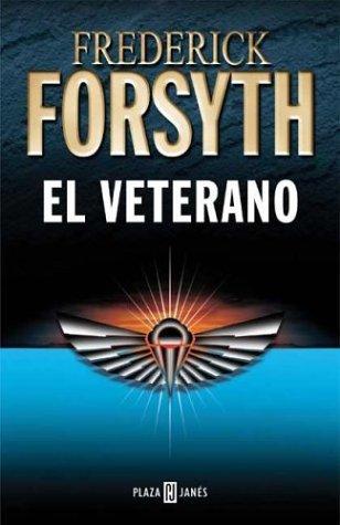 9788401014741: El Veterano (Spanish Edition)