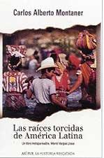 9788401014765: Las Raices Torcidas De America Latina / Twisted Roots (Spanish Edition)