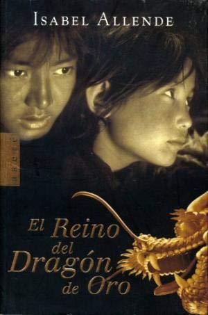 El Reino Del Dragon De Oro /: Allende, Isabel