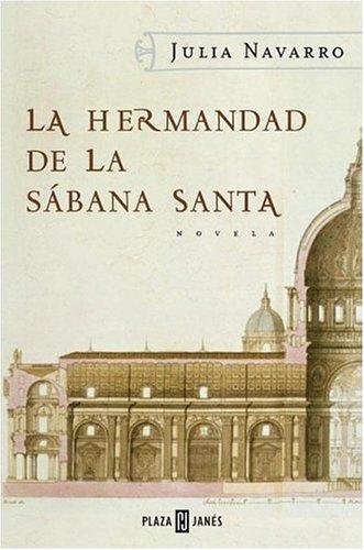 9788401015298: La Hermandad De La Sabana Santa (Spanish Edition)