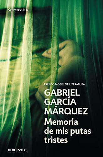 Memoria de mis putas tristes [Hardcover]: Gabriel Garcia Marquez