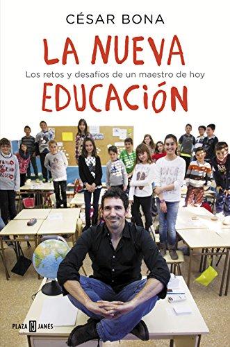 9788401015700: La nueva educación: Los retos y desafíos de un maestro de hoy