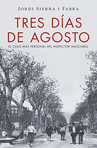 Tres dÃas de agosto / Three Days: Jordi Sierra I