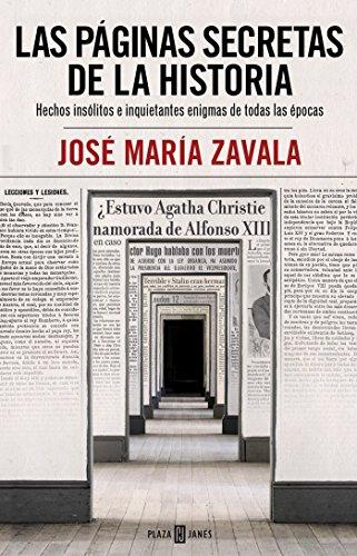 Las p?ginas secretas de la historia /: Zavala, Jos? Mar?a