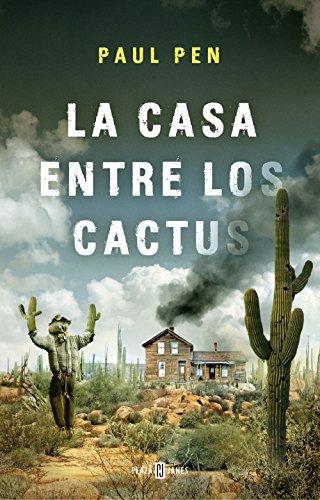 9788401019210: La casa entre los cactus (Éxitos)