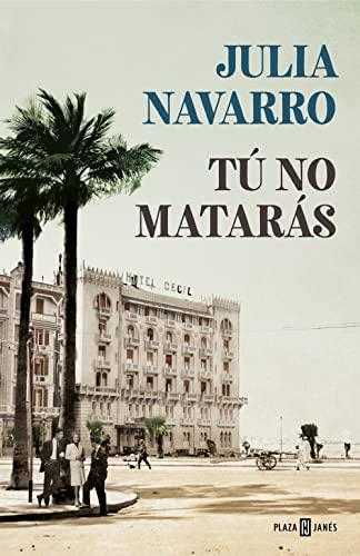 9788401021169: Tú no matarás (Julia Navarro)
