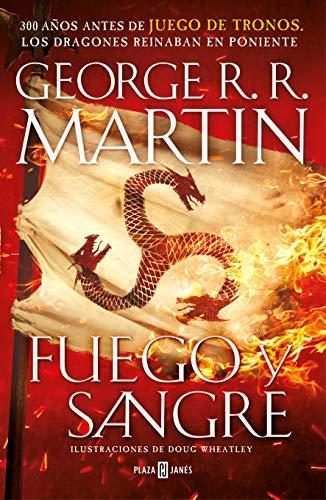 FUEGO Y SANGRE (CANCIÓN DE HIELO Y: Martin, George R.R.;Wheatley,