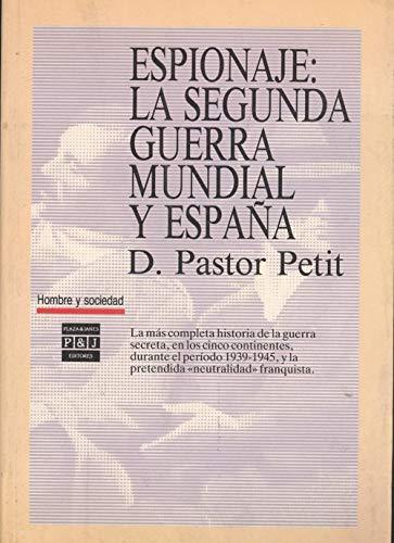 9788401230127: Espionaje: la segunda Guerra mundial y España