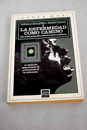 9788401240119: La Enfermedad Como Camino (Spanish Edition)