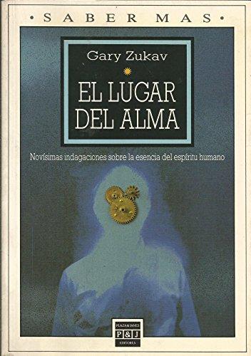 El lugar del alma: Gary Zukav