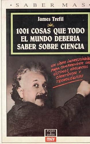 1001 cosas que todo el mundo debería: James Trefil