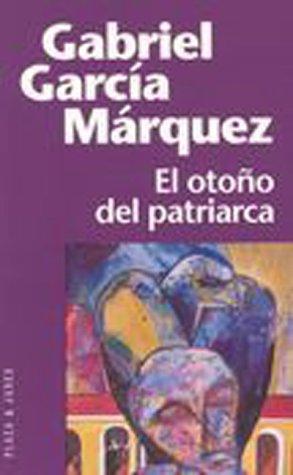 9788401242298: El otono del patriarca / The Autumn of the Patriarch (Fiction, poetry & drama) (Spanish Edition)