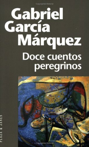 9788401242311: Doce cuentos peregrinos (Fiction, poetry & drama)