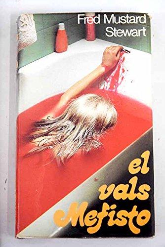 9788401300936: El vals mefisto / Fred Mustard Stewart ; [traducción Rosalía Vázquez]