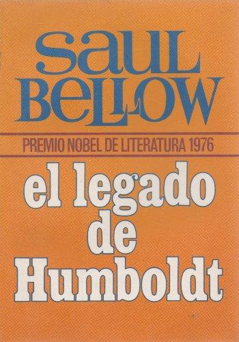 9788401302022: El legado de Humboldt. Premio Nobel 1976. Novela.