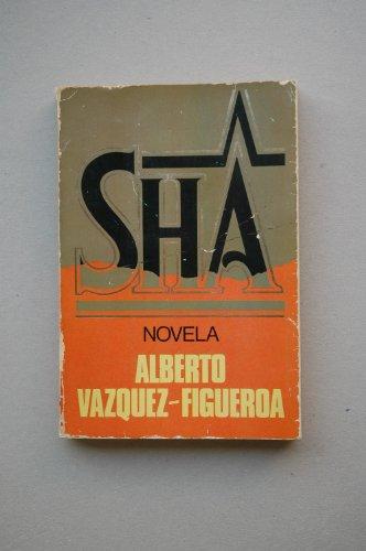 9788401302893: Sha / por Alberto Vázquez-Figueroa ; portada de Gracia