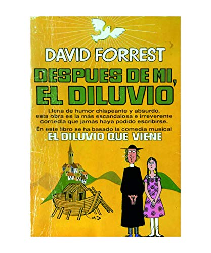 9788401302985: DESPUES DE MI, EL DILUVIO