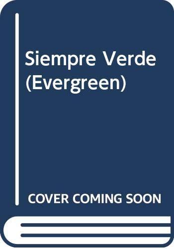 9788401303012: Siempre Verde (Evergreen)