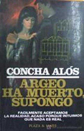 9788401303579: Argeo ha muerto, supongo (Novelistas del día) (Spanish Edition)