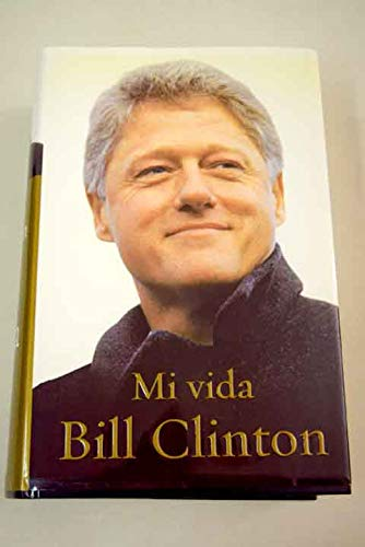 Mi Vida (Bill Clinton): Clinton, Bill