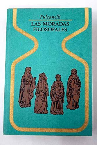 9788401310133: Las moradas filosofales