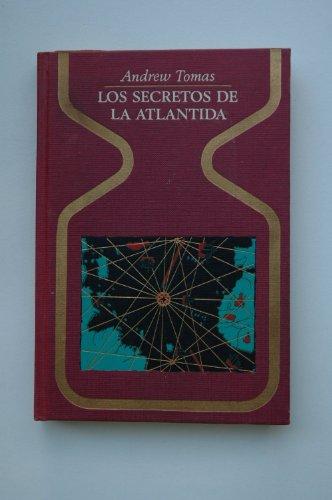 9788401310287: Los secretos de la Atlántida / Andrew Tomas ; traducción de Adolfo Martín