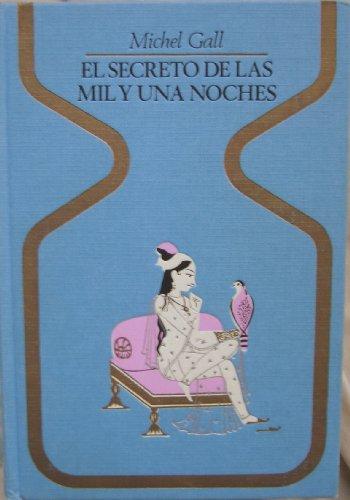 9788401310492: EL SECRETO DE LAS MIL Y UNA NOCHES