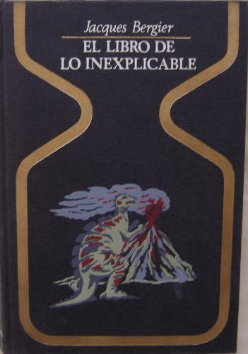 9788401310577: El Libro De Lo Inexplicable (Spanish Edition)
