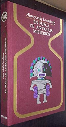 9788401310652: EN BUSCA DE ANTIGUOS MISTERIOS (Barcelona, 1975) Colección Otros Mundos