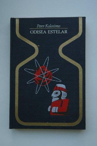 9788401310881: Odisea estelar / Peter Kolosimo ; [traducción de Juan Moreno]
