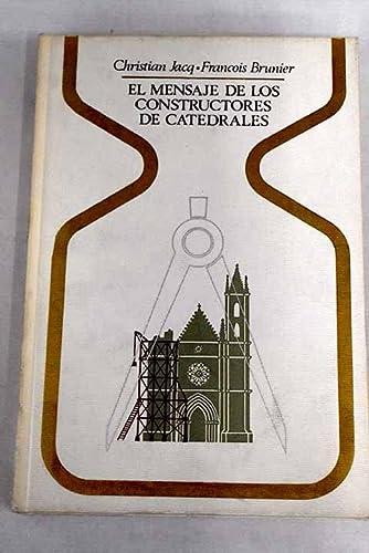 9788401310928: El mensaje de los constructores de catedrales