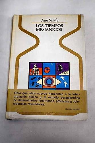 9788401311116: LOS TIEMPOS MESIÁNICOS.