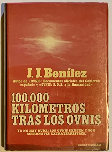 9788401311154: 100,000 Kilometros Tras Los Ovnis (Otros mundos) (Spanish Edition)