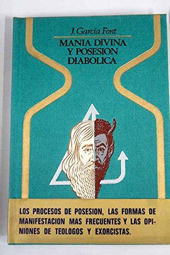 9788401311208: MANÍA DIVINA Y POSESIÓN DIABÓLICA