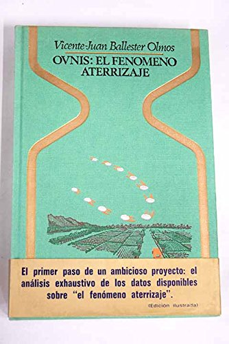 Ovnis, el fenomeno aterrizaje (Otros mundos) (Spanish: Vicente-Juan Ballester Olmos