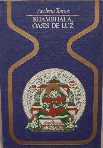 SHAMBHALA OASIS DE LUZ: ANDREW TOMAS