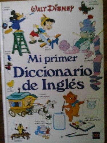 9788401313134: Mi Primer Diccionario de Ingles / My First English Dictionary