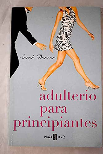 9788401315800: Adulterio Para Principiantes/ Adultery for Beginners (Spanish Edition)