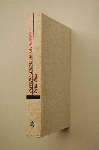 9788401320804: Historia social de la juventud (Tribuna) (Spanish Edition)