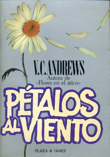 9788401321276: Petalos Al Viento/Petals in the Wind (Spanish Edition)
